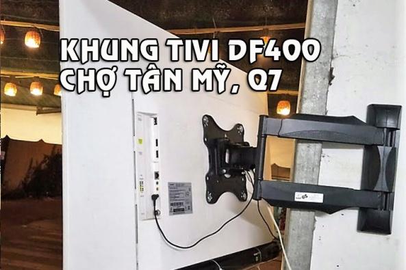 khung treo tivi df400 lắp ở chợ tân mỹ 2